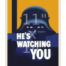 He's Watching You - 11x14 inch World War II US Propaganda Poster WW2