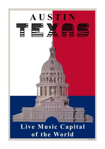 Austin, Texas Live Music Capital of the World [6 sizes, matte+glossy avail]