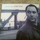 DAVE MATTHEWS BAND - SOME DEVIL CD