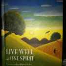 Live Well with One Spirit