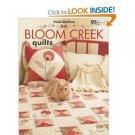 Bloom Creek Quilts Book MCB1044