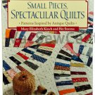 Sewing Quilting Book Small Pieces Spectacular Quilts MCB1071