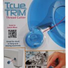 True Trim Thread Cutter