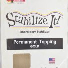 STABALIZE IT EMBROIDERY STABALIZER.  PERMANENT TOPPING GOLD 1 YD ADS-PT03