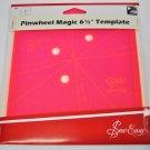 Sew Easy Pinwheel Magic 6 1/2 Inch Template ERGG05.PNK