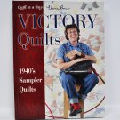 Quilt in a Day Victory Quilts Sewing Book