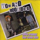 Tom & Boot Boys - 30's punx go for it - CD