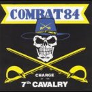 Combat 84 - Charge Of The 7th Cavalry - CD