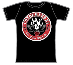 Condemned 84 - The Flame Won't Die - T-shirt Women