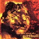 Pitbull - The Very Worst Of... - CD