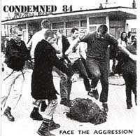 Condemned 84 - Face the aggression - CD