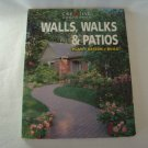 CREATIVE HOMEOWNER WALLS, WALKS & PATIOS PLAN DESIGN BUILD 1997 PB REV