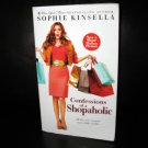Confessions of a Shopaholic Bk. 1 by Sophie Kinsella 2009, Paperback #T667