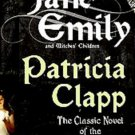 Jane-Emily : And Witches' Children by Patricia Clapp (2007, Paperback) #T665