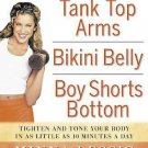 Tank Top Arms, Bikini Belly, Boy Shorts Bottom : Tighten & Tone Your Body #T1044