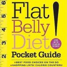Flat Belly Diet!: Introducing the Easiest, Budget-Maximizing Eating Plan.. T1081