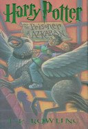 Harry Potter and the Prisoner of Azkaban [Book]