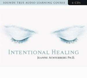 6 CD audio  Intentional Healing Consciousness & Connection Health & Well-Being