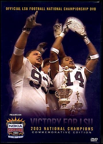 2003 LSU National Championship Highlights-DVD