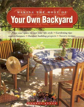 Making the Most of Your Own Backyard