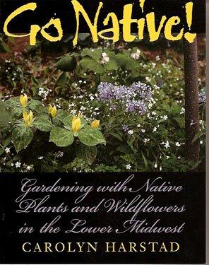 Go Native! by Carolyn Harstad