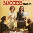 The Women's Dress for Success Book by John T. Molloy