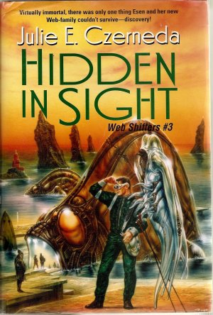 Hidden in Sight Web Shifters #3 by Julie E. Czerneda