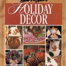 Sew-No-More Holiday Decor
