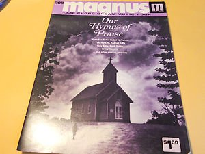 Magnus 12-16 Chord Organ Music Book Our Hymns of Praise Book #208