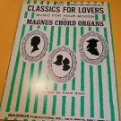 Magnus Chord Organ Music Book Classic for Lovers Book # 13