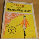 Magnus Organ Books MAME and other Broadway Hits Book 702