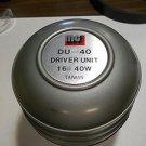 MC DV - 40 Driver unit 16 OHM , 40 W