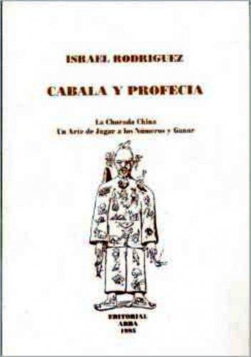 Cabala y Profecia by Israel Rodriguez