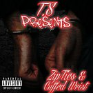 T.S - Ziptied & Cuffed Wrist The Mixtape