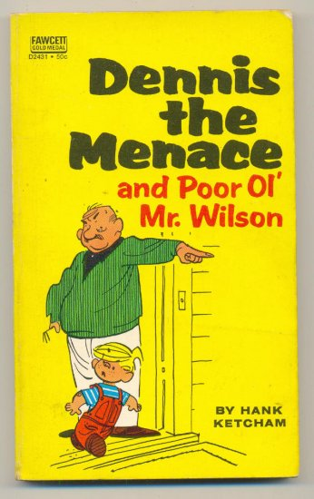 Dennis The Menace And Poor Ol' Mr. Wilson SC Fawcett 1971