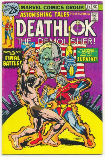 Astonishing Tales #35 Deathlok The Demolisher The Final Battle!