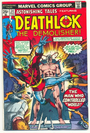 Astonishing Tales #34 Deathlok The Demolisher HTF Bronze Age!