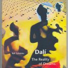 Dali The Reality Of Dreams Prestel 2005 Fine Art Book!