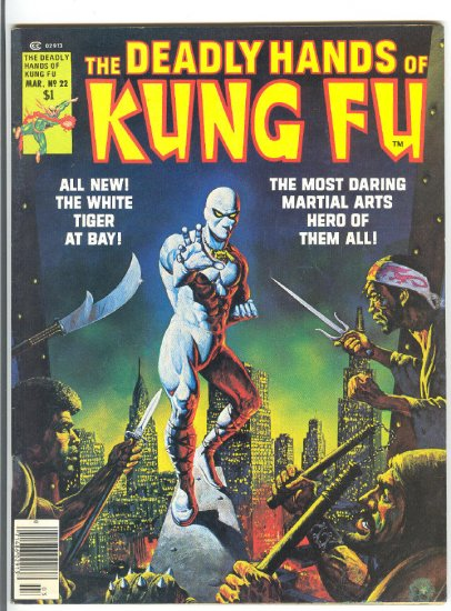 Deadly Hands Of Kung Fu #22 White Tiger & Iron Fist! HTF 1976 Magazine