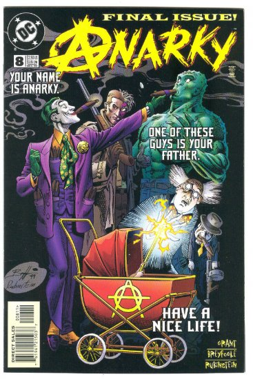 Anarky #8 Who's Your Daddy Last Issue !