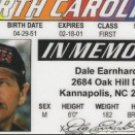 DALE EARNHARDT DRIVERS LICENSE