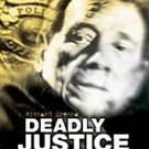 ***Deadly Justice (DVD, 2004)***LQQK