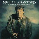 A Touch of Music in the Night by Michael Crawford