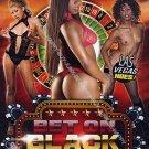 Bet On Black (DVD) Black Fever Films MISTY STONE JORDIN SKYE ARIEL ALEXIS NEW