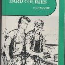 HARD COURSES { ADULT BOOK } HIS-224 SUREY BOOKS TONY MOORE MMB