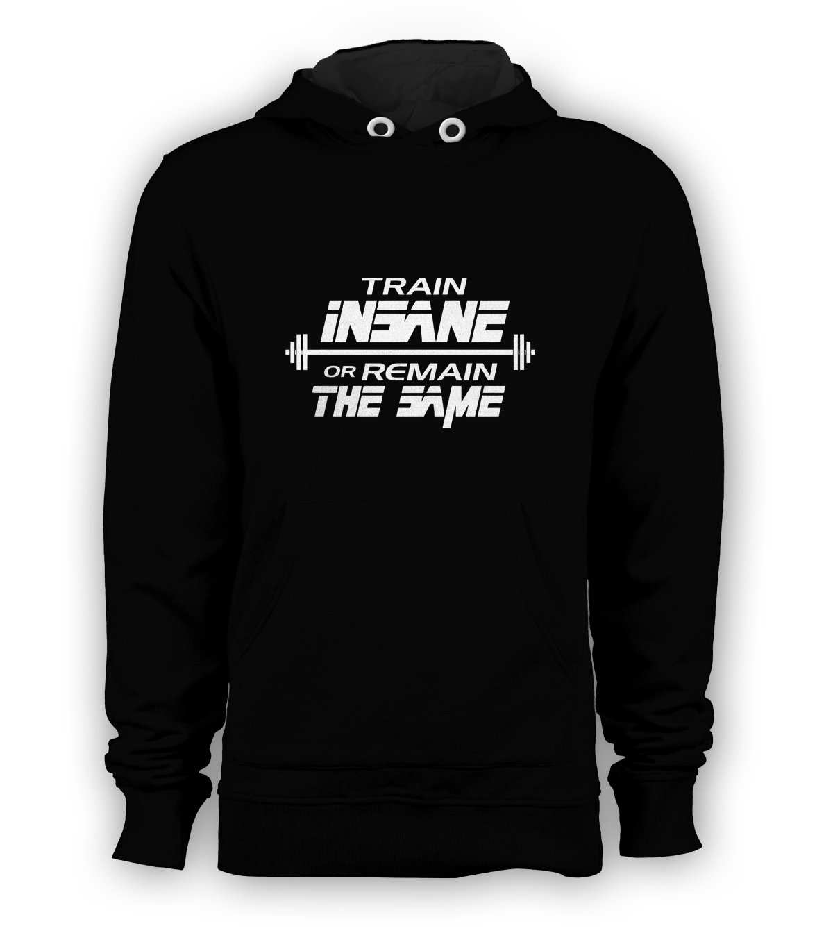 GYM TRAINING TRAIN INSANE OR REMAIN THE SAME Pullover Hoodie Men Sweatshirts Size S to 3XL New Black