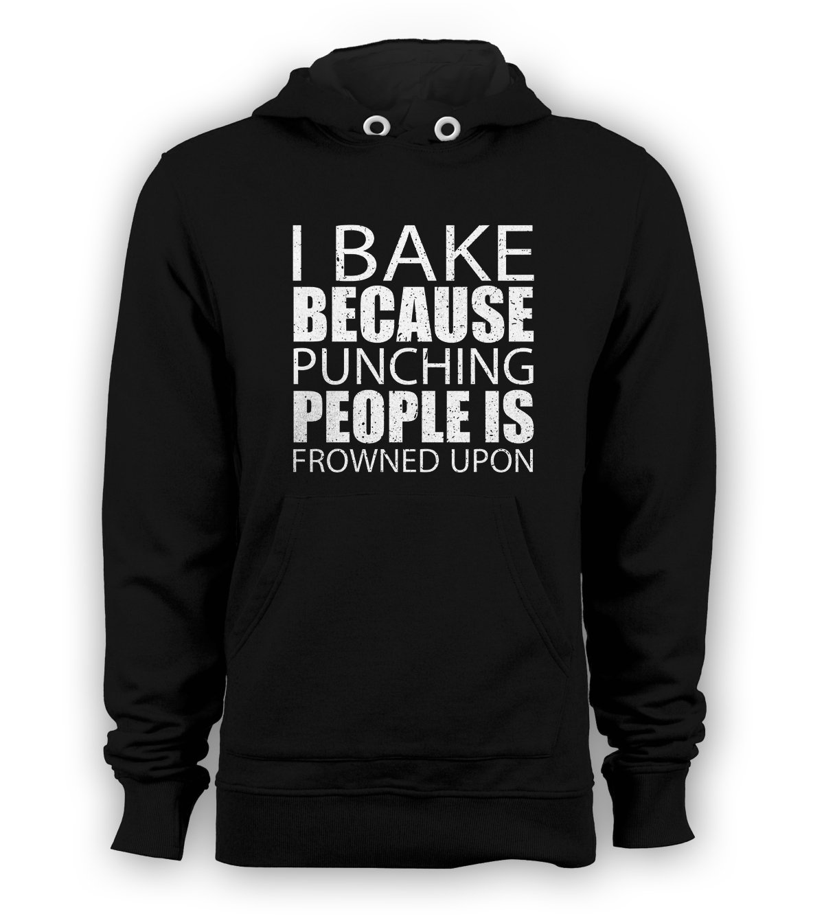 I Bake Because Punching People Is Frowned Upon Pullover Hoodie Men Sweatshirts