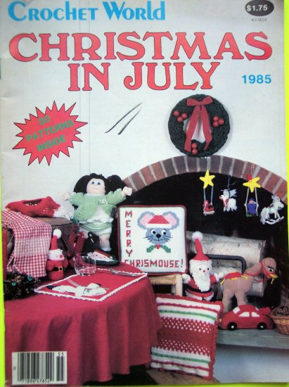 80s Vintage Crochet World 30 Patterns Christmas In July Crocheting Pattern Magazine Book Doll Baby