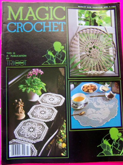 Magic Crochet Magazine 80's Back Issue 27 Crocheting Patterns Pineapple Peacock Cherub Ruffled Doily