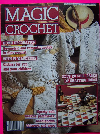 Vintage Crocheting Patterns Magic Crochet Magazine # 37 August 1985